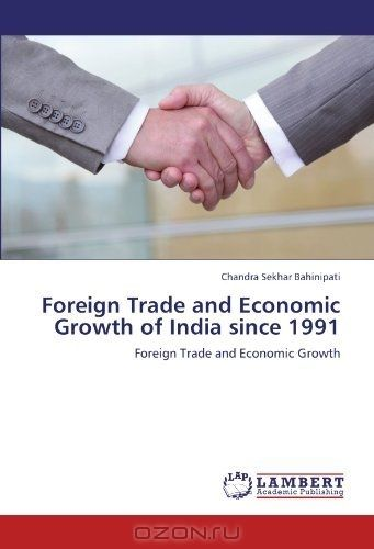 Foreign Trade and Economic Growth of India since 1991