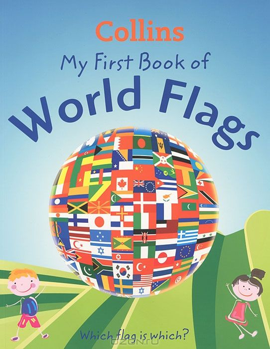 My First Book of World Flags: Which Flag is which?