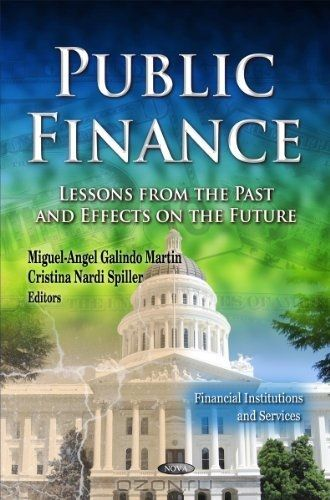 Public Finance: Lessons from the Past and Effects on the Future