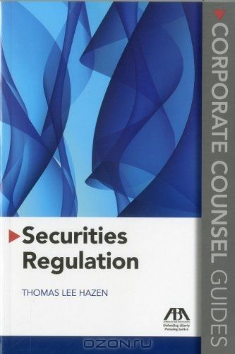 Securities Regulation: Corporate Counsel Guides