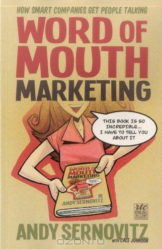 Word of Mouth Marketing: How Smart Companies Get People Talking; A Round Table Comic (Comic Version Series)